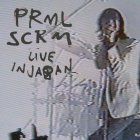Виниловая пластинка Primal Scream LIVE IN JAPAN (180 Gram/Gatefold)