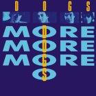 Виниловая пластинка The Dogs MORE MORE MORE (Blue vinyl)