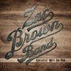Виниловая пластинка Zac Brown Band GREATEST HITS SO FAR… (2LP+CD/180 Gram)