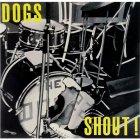 Виниловая пластинка The Dogs SHOUT ! (Coloured vinyl)