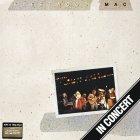 Виниловая пластинка Fleetwood Mac IN CONCERT (180 Gram/tri-fold jacket)