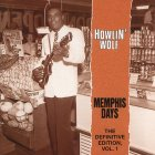 Виниловая пластинка Howlin Wolf MEMPHIS DAYS VOL. 1 (180 Gram)