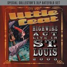 Виниловая пластинка Little Feat HIGHWIRE ACT LIVE IN ST.LOUIS (180 Gram/Remastered/W620)