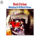 Виниловая пластинка Bob Dylan BRINGING IT ALL BACK HOME (180 Gram)