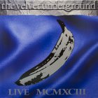 Виниловая пластинка The Velvet Underground MCMXCIII (RSD LIMITED) (Translucent blue vinyl)