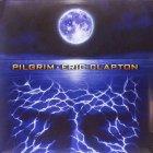 Виниловая пластинка Eric Clapton PILGRIM (180 Gram)
