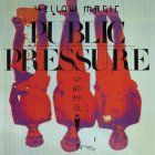 Виниловая пластинка Yellow Magic Orchestra PUBLIC PRESSURE (180 Gram)