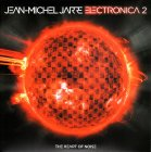 Виниловая пластинка Jean-Michel Jarre ELECTRONICA 2: THE HEART OF NOISE (180 Gram/Gatefold)