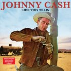 Виниловую пластинку Johnny Cash RIDE THIS TRAIN (180 Gram/Remastered/W570)
