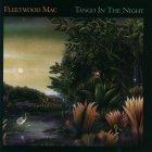 Виниловая пластинка Fleetwood Mac TANGO IN THE NIGHT (180 Gram)