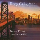 Виниловая пластинка Rory Gallagher NOTES FROM SAN FRANCISCO (180 Gram)