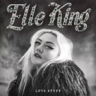 "Виниловая пластинка Elle King LOVE STUFF (12"" Vinyl standard weight)"