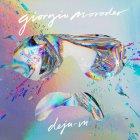 Виниловая пластинка Giorgio Moroder DEJA VU (180 Gram)