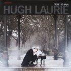 Виниловая пластинка Hugh Laurie DIDN'T IT RAIN (180 Gram)
