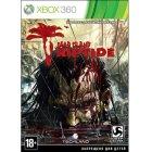 Игру для игровой приставки Игра для Xbox360 Dead Island Riptide