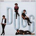 Виниловая пластинка The Dogs LEGENDARY LOVERS (Red vinyl)
