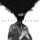Виниловая пластинка Royal Blood ROYAL BLOOD