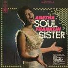 Виниловая пластинка Aretha Franklin SOUL SISTER (180 Gram/Remastered)
