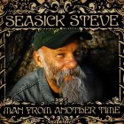 Виниловая пластинка Seasick Steve MAN FROM ANOTHER TIME (180 Gram)