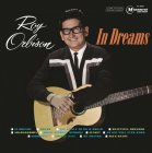 Виниловая пластинка Roy Orbison IN DREAMS (180 Gram)