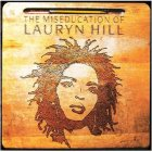 Виниловая пластинка Lauryn Hill THE MISEDUCATION OF LAURYN HILL (180 Gram)