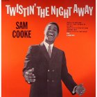 Виниловая пластинка Sam Cooke TWISTIN' THE NIGHT AWAY.. (180 Gram/Remastered)
