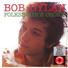 Виниловая пластинка Bob Dylan FOLKSINGERS CHOICE (180 Gram/Remastered/W290)