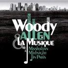 Виниловая пластинка Woody Allen WOODY ALLEN & LA MUSIQUE: DE MANHATTAN А MIDNIGHT IN PARIS