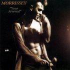 Виниловая пластинка Morrissey YOUR ARSENAL (180 Gram)