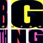 Виниловая пластинка Duran Duran BIG THING (180 Gram/Remastered)