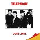 Виниловая пластинка Telephone DURE LIMITE (180 Gram)