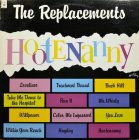 Виниловая пластинка The Replacements HOOTENANNY (Start your ear off right)