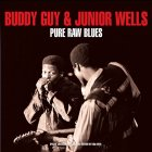 Виниловые пластинки Buddy Guy & Junior Wells PURE RAW BLUES (180 Gram/Remastered/W570)