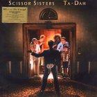 Виниловая пластинка Scissor Sisters TA-DAH (180 Gram)