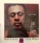 Виниловая пластинка Charles Mingus BLUES & ROOTS (MONO) (Stateside/180 Gram)
