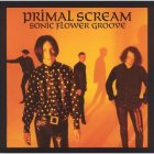Виниловая пластинка Primal Scream SONIC FLOWER GROOVE (180 Gram)