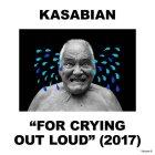 Виниловая пластинка Kasabian FOR CRYING OUT LOUD (LP+CD/180 Gram/Gatefold)