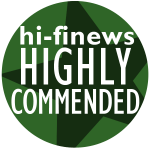 Hi-Fi News - Higly Commended