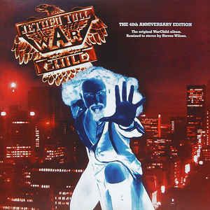 Виниловая пластинка Jethro Tull WARCHILD THE 40TH ANNIVERSARY THEATRE EDITION (180 Gram)