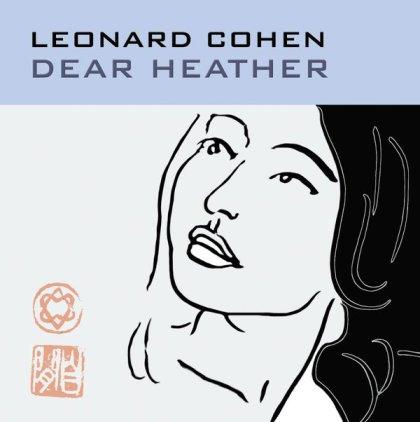 Виниловая пластинка Leonard Cohen DEAR HEATHER (180 Gram)