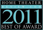 Home Theater Review Best Of 2011 Award