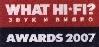 """What Hi-Fi?"" Awards 2007"