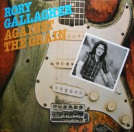 Виниловая пластинка Rory Gallagher AGAINST THE GRAIN (180 Gram)