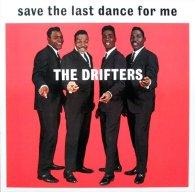 Виниловая пластинка The Drifters SAVE THE LAST DANCE FOR ME (180 Gram)