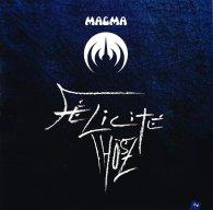 Виниловая пластинка Magma FELICITE THOSZ (180 Gram)