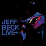Виниловая пластинка Jeff Beck LIVE+ (180 Gram)