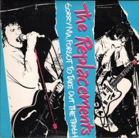 Виниловая пластинка The Replacements SORRY MA (Start your ear off right)
