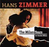 Виниловая пластинка Hans Zimmer THE MILAN YEARS (180 Gram)