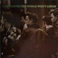 Виниловая пластинка The Smiths THE WORLD WON'T LISTEN