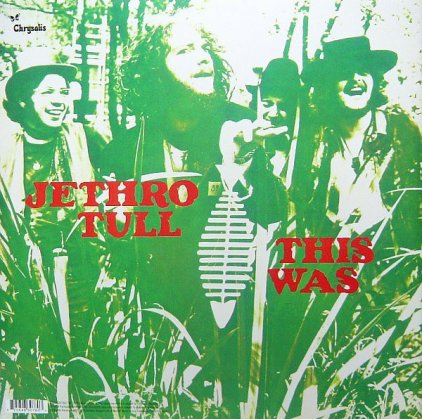 Виниловая пластинка Jethro Tull THIS WAS (180 Gram)